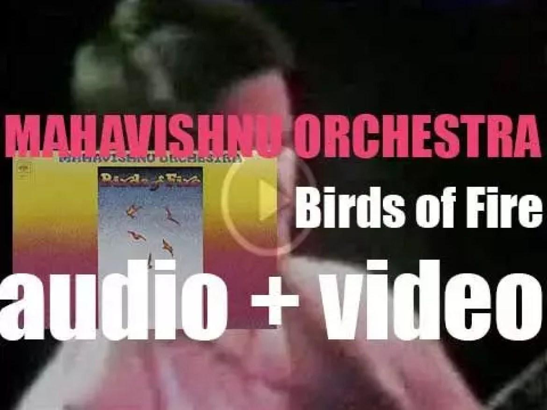 Mahavishnu Orchestra record their second studio album : 'Birds of Fire' (1973)