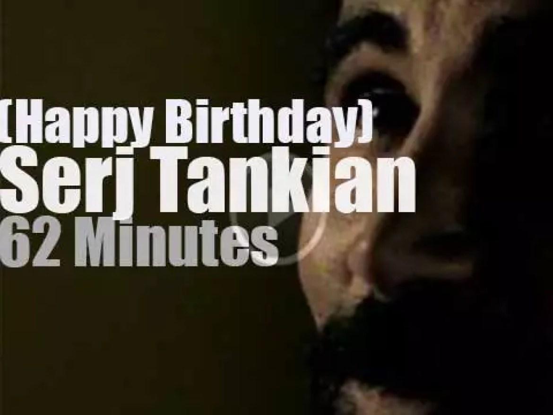 Happy Birthday Serj Tankian