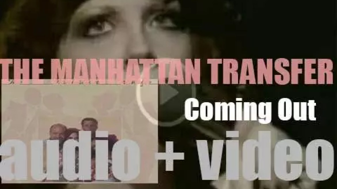 The Manhattan Transfer release 'Coming Out' featuring 'Chanson d'Amour' (1976)