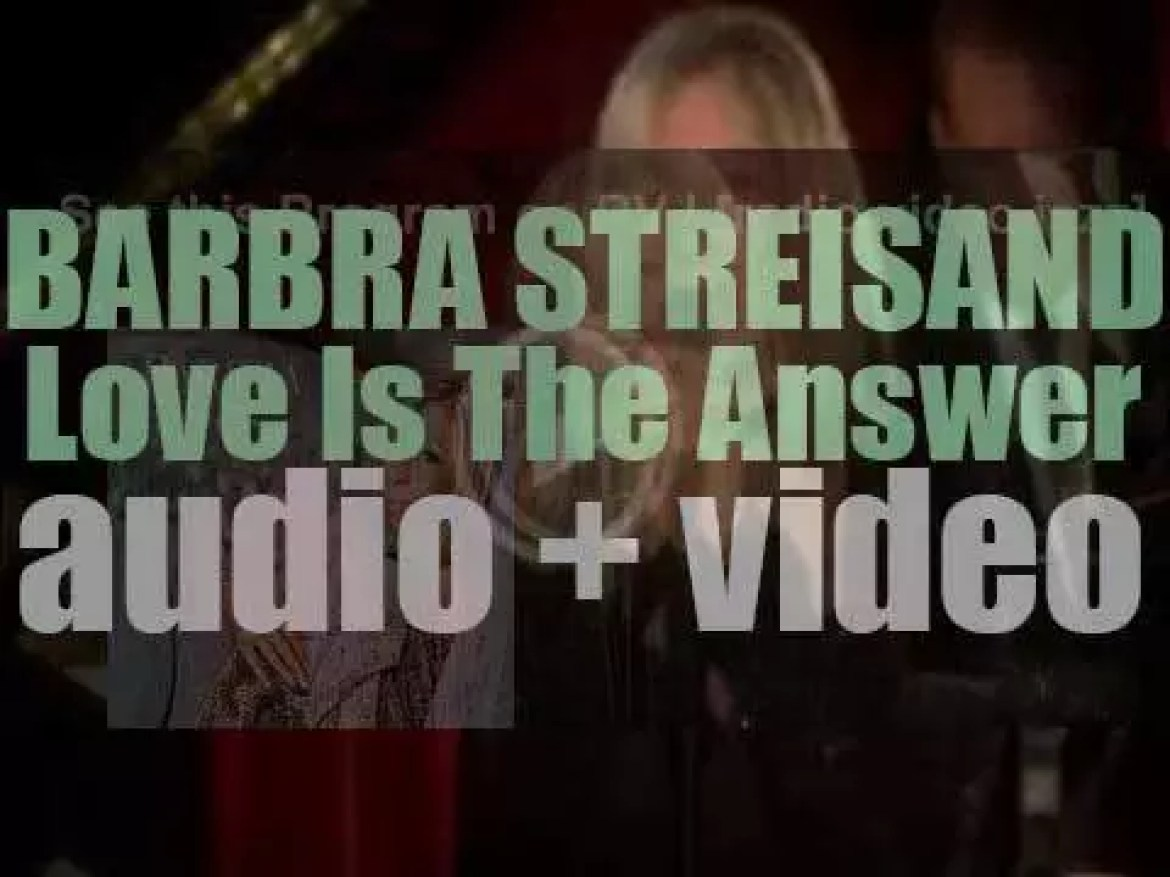 Barbra Streisand releases 'Love Is the Answer,' an album produced by Diana Krall (2009)