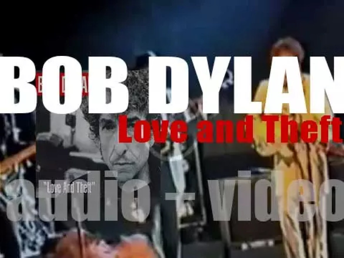 Bob Dylan releases his thirty-first album : 'Love And Theft' (2001)