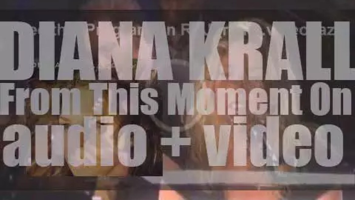 Verve publish Diana Krall's ninth album : 'From This Moment On' (2006)