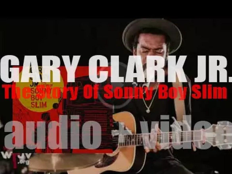 Warner Bros. publish Gary Clark Jr's second album : 'The Story Of Sonny Boy Slim' (2015)