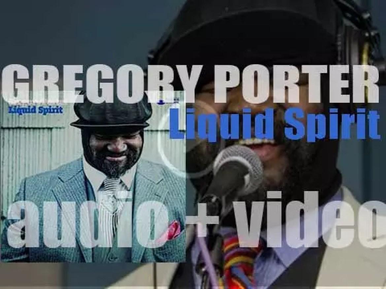 Blue Note publish Gregory Porter's third album : 'Liquid Spirit' (2013)
