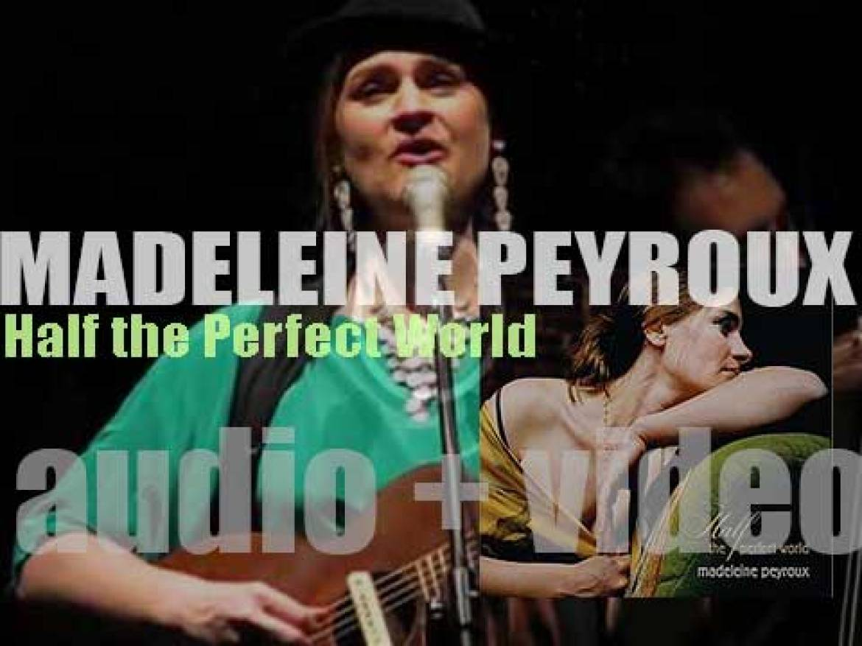 Madeleine Peyroux releases her fourth album : 'Half the Perfect World' (2006)