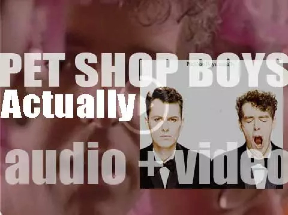 Parlophone release Pet Shop Boys' second album : 'Actually' featuring 'It's a Sin,' 'What Have I Done to Deserve This?' and 'Heart' (1987)