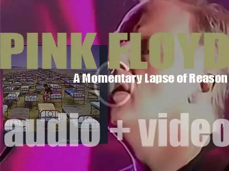 EMI publish Pink Floyd's thirteenth album : 'A Momentary Lapse of Reason' (1987)