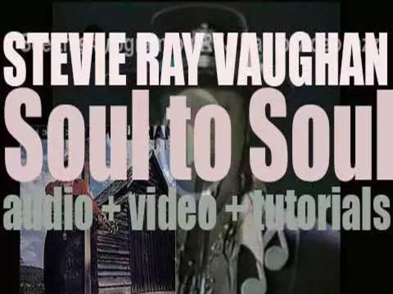 Epic publish Stevie Ray Vaughan's third album : 'Soul to Soul' (1985)