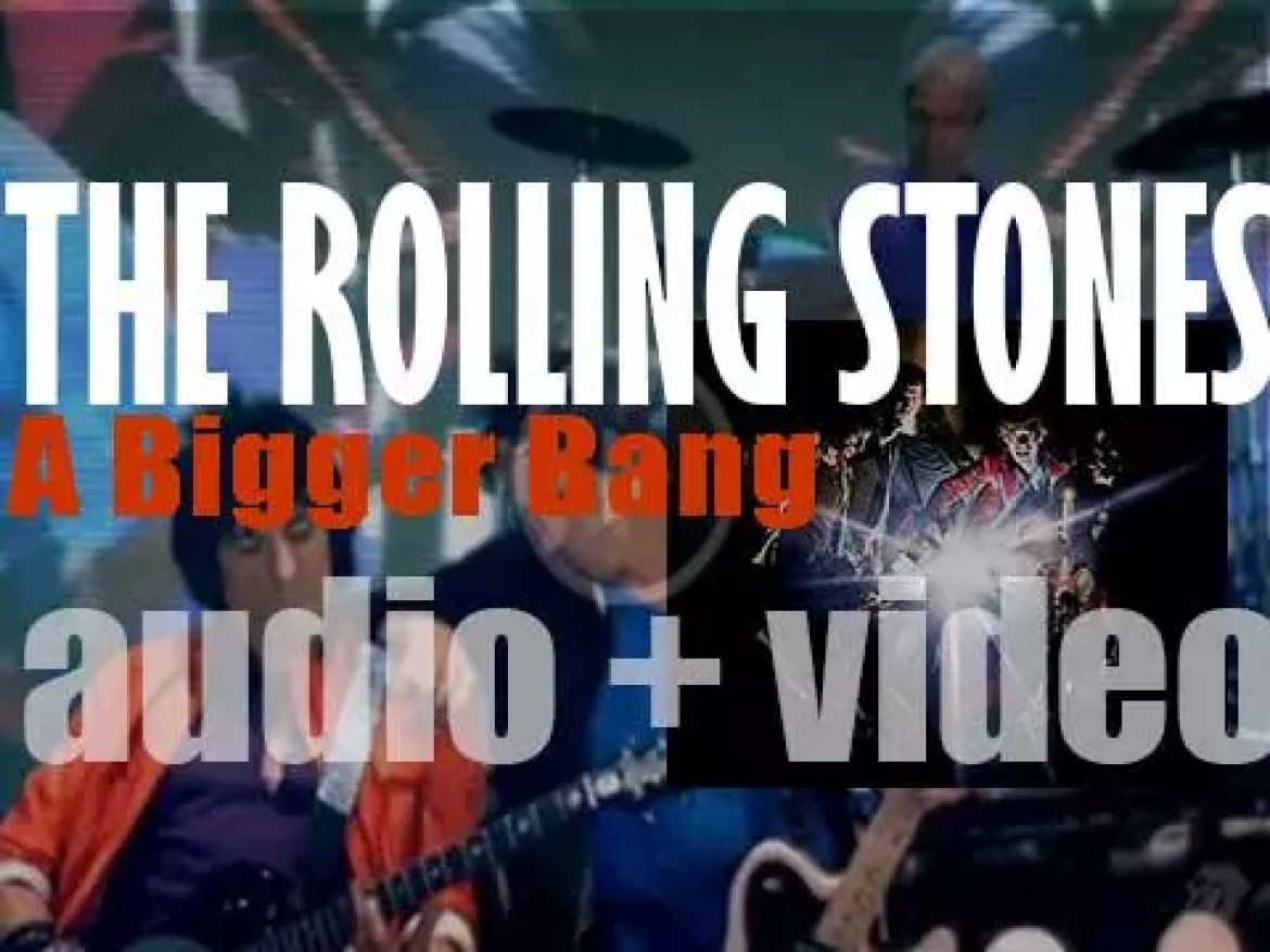 The Rolling Stones release their twenty second album : 'A Bigger Bang' (2005)