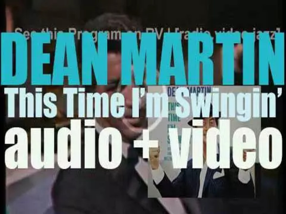 Capitol publish Dean Martin's album : 'This Time I'm Swingin'!' conducted and arranged by Nelson Riddle (1960)