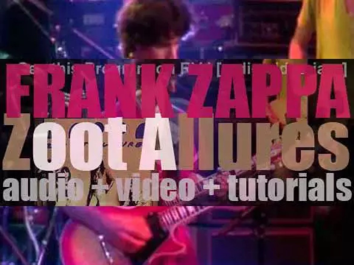 Frank Zappa releases 'Zoot Allures,'  an album featuring 'The Torture Never Stops' (1976)