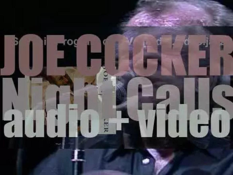Capitol publish Joe Cocker's thirteenth album : 'Night Calls' (1991)