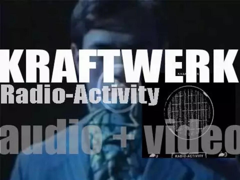 Kraftwerk release their fifth album : 'Radio-Activity' (1975)