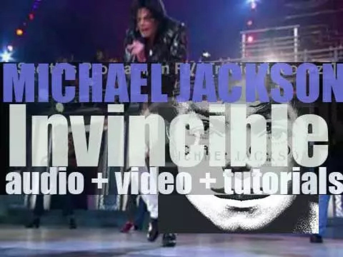 Epic publish Michael Jackson's tenth and final album : 'Invincible' featuring 'You Rock My World' (2001)