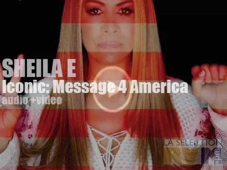 Sheila E' s 'Iconic: Message 4 America'