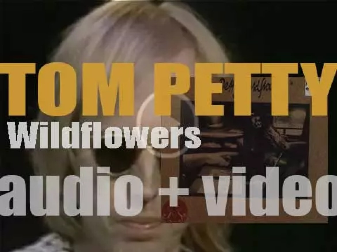 Tom Petty releases 'Wildflowers,'  his second solo album featuring 'You Don't Know How It Feels' (1994)