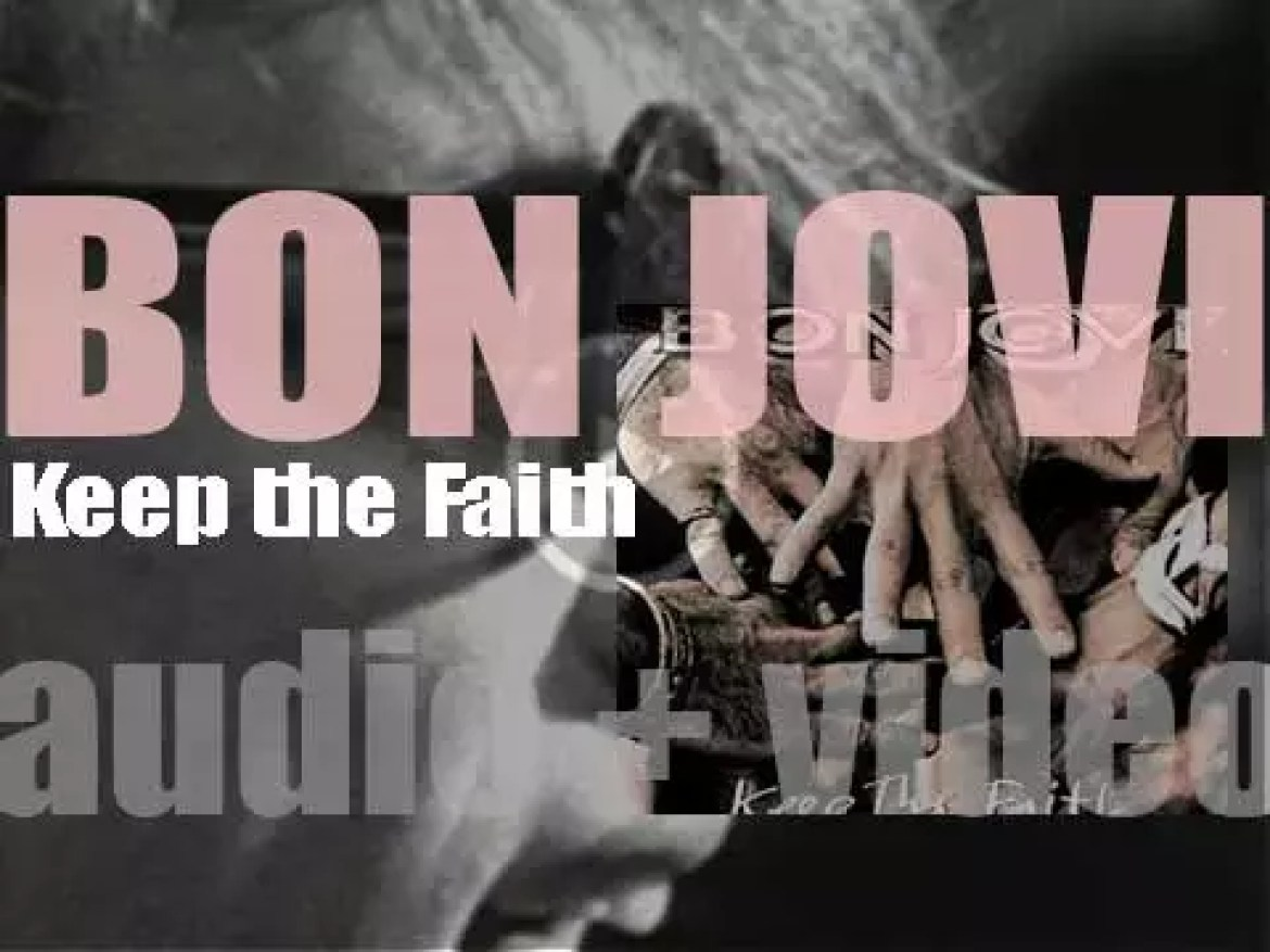 Bon Jovi release their fifth album : 'Keep the Faith' featuring 'Bed of Roses' and 'In These Arms' (1992)