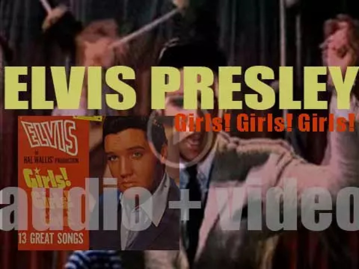 Elvis Presley releases his sixteenth album : 'Girls! Girls! Girls!' featuring the OST to the eponymous film (1962)