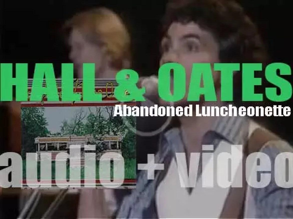 Hall & Oates release their second album : 'Abandoned Luncheonette' featuring 'She's Gone' (1973)
