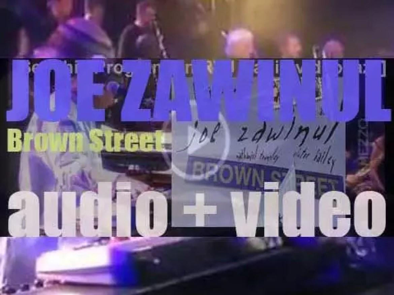ESC/Birdland publish Joe Zawinul's last album : 'Brown Street' recorded with the  WDR Big Band (2006)