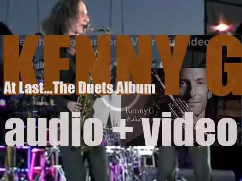 Arista Records publish Kenny G's second cover album : 'At Last…The Duets Album' (2004)