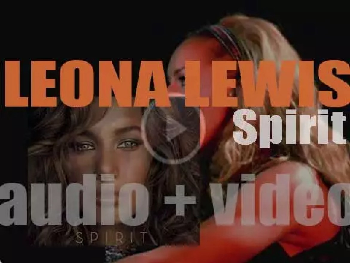 Leona Lewis releases her debut album : 'Spirit' featuring 'A Moment Like This,' 'Bleeding Love' and 'Better in Time' (2007)