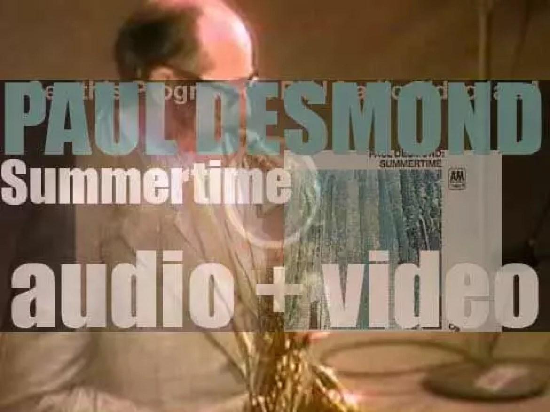 Paul Desmond records 'Summertime,' an album for CTI (1969)
