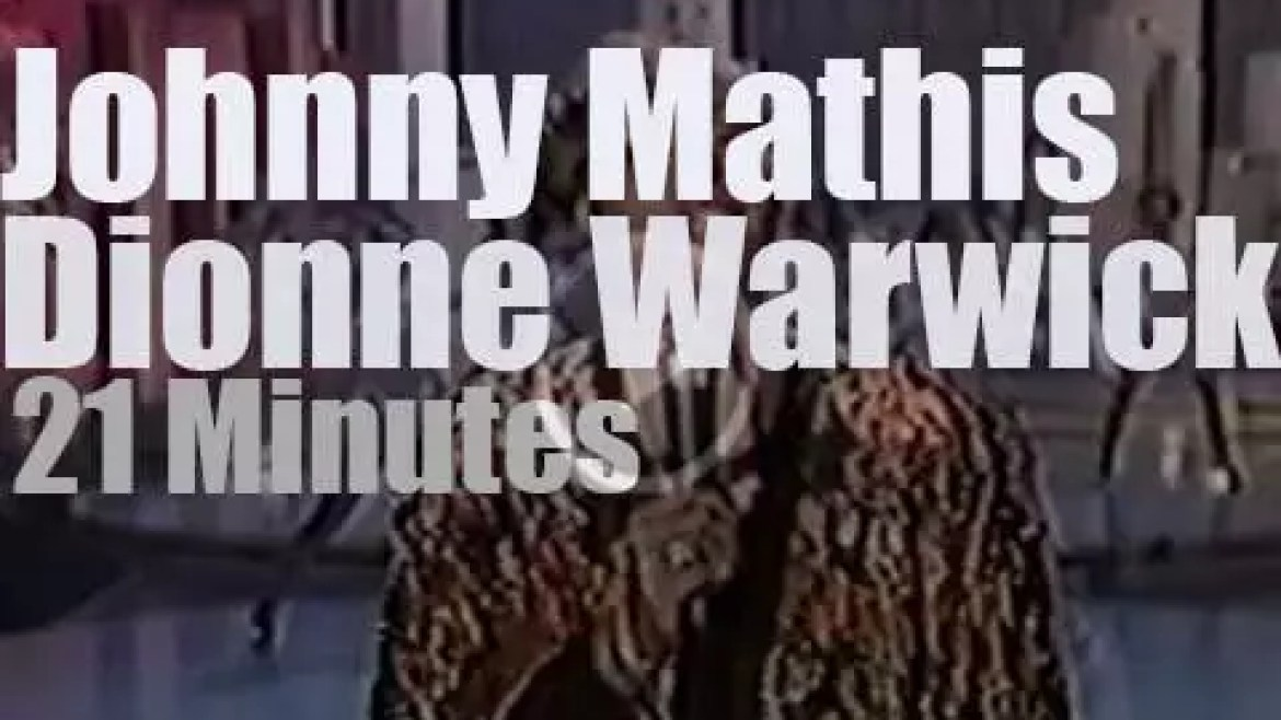 On TV today, Johnny Mathis & Dionne Warwick (1980)