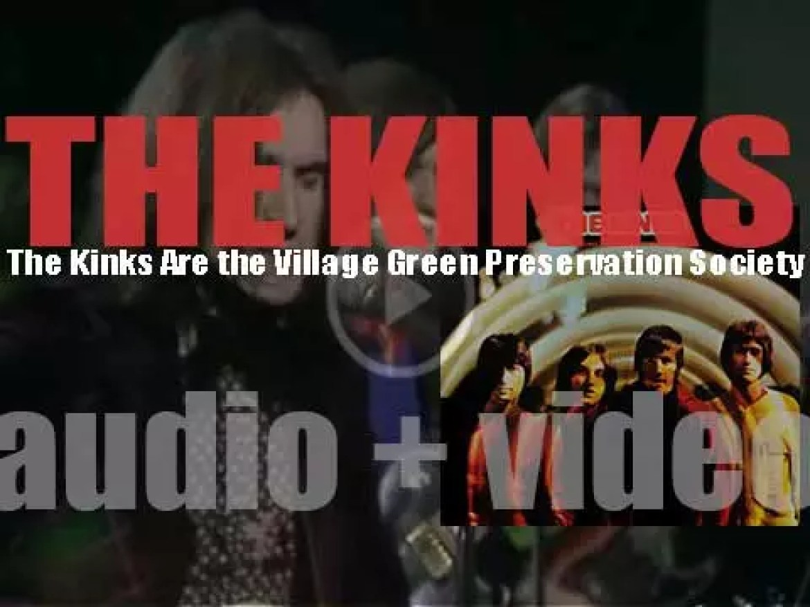 The Kinks release their sixth album : 'The Kinks Are the Village Green Preservation Society' (1968)