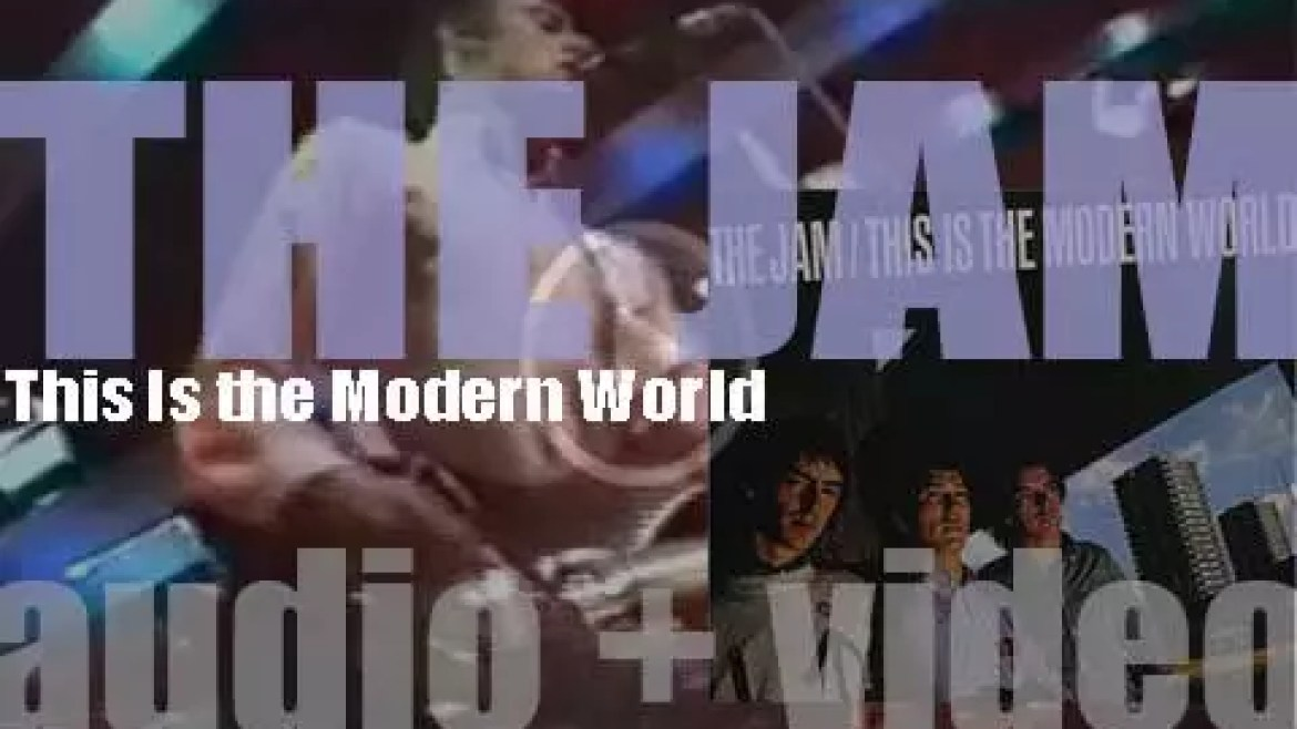 The Jam release their second album : 'This Is the Modern World' (1977)