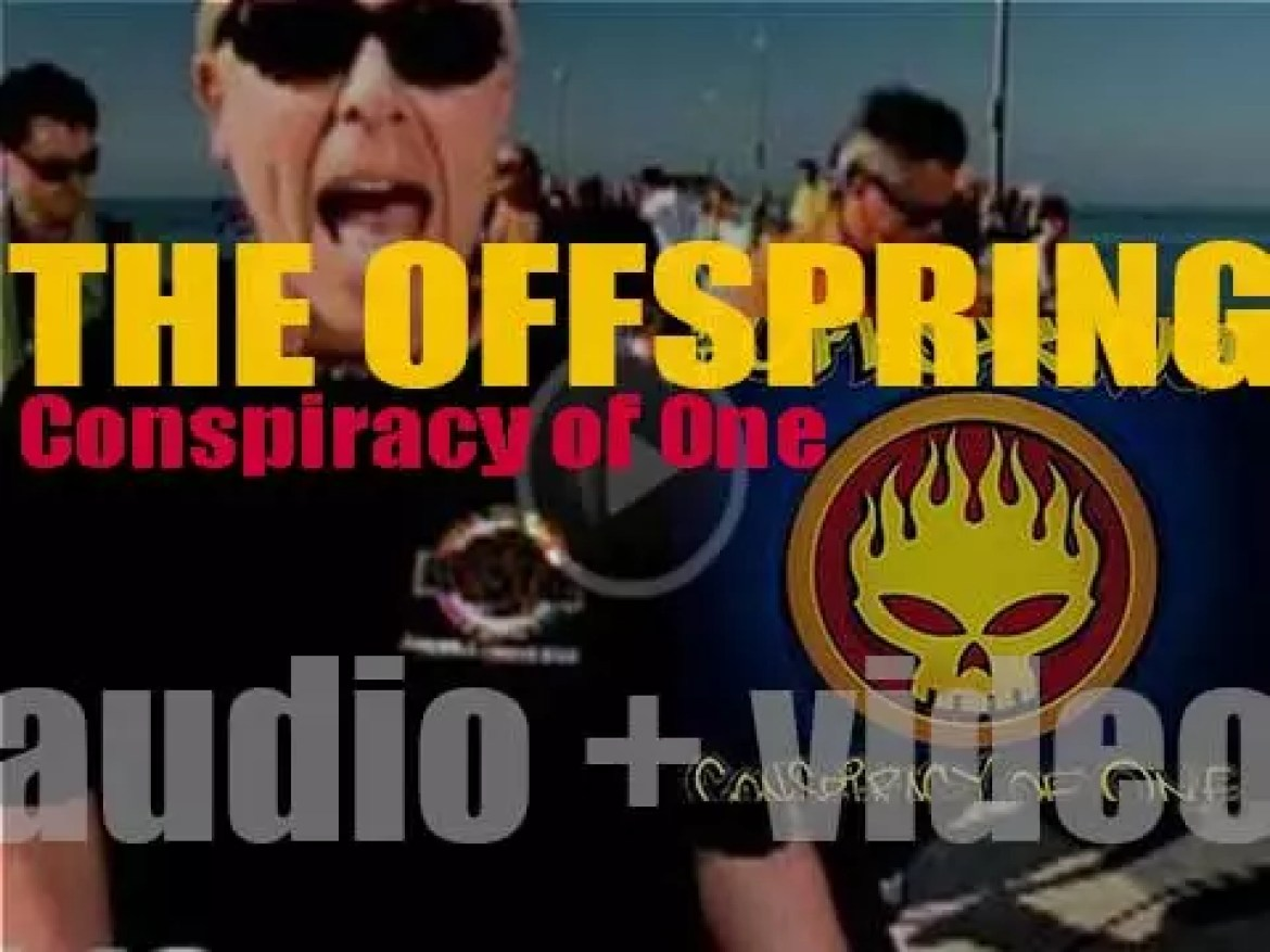 The Offspring release their sixth album : 'Conspiracy of One' featuring 'Original Prankster' and 'Million Miles Away' (2000)