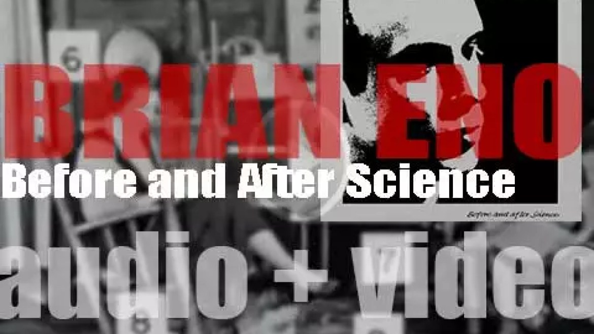 Polydor  publish Brian Eno's fifth album : 'Before and After Science' (1977)