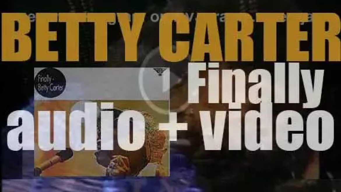 Betty Carter records the album : 'Finally' live in New York City (1969)