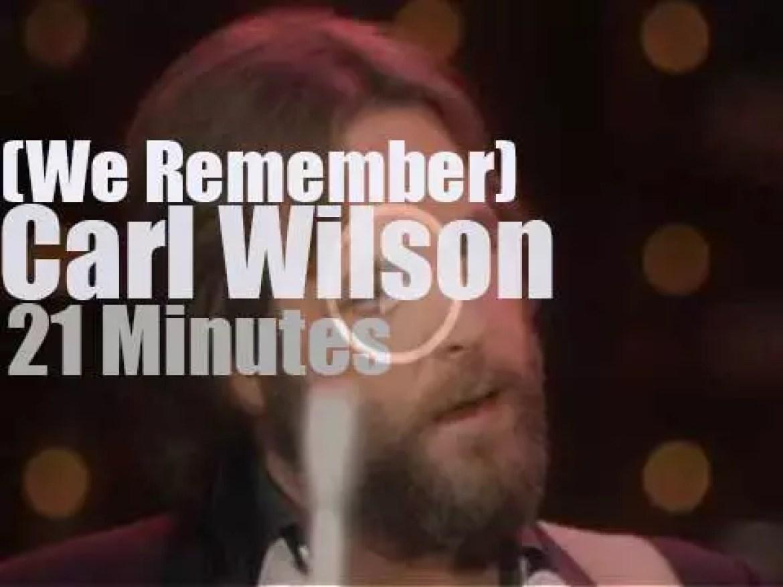 We Remember Carl Wilson