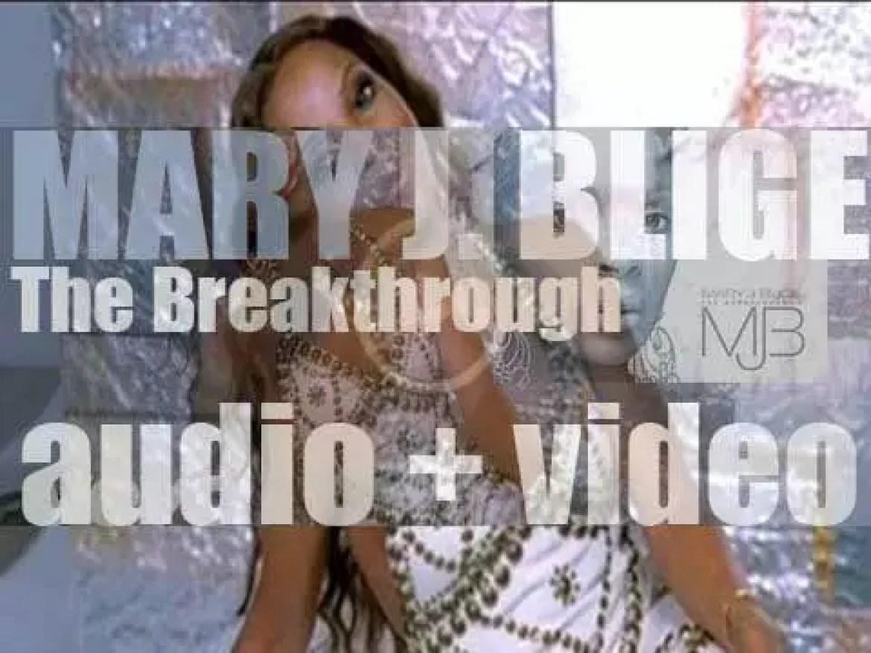 Geffen Records publish Mary J. Blige's seventh album : 'The Breakthrough' (2005)