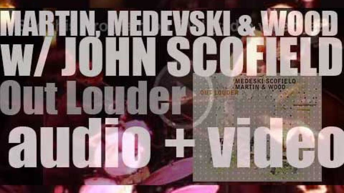 Medeski Martin & Wood and John Scofield record 'Out Louder' (2006)