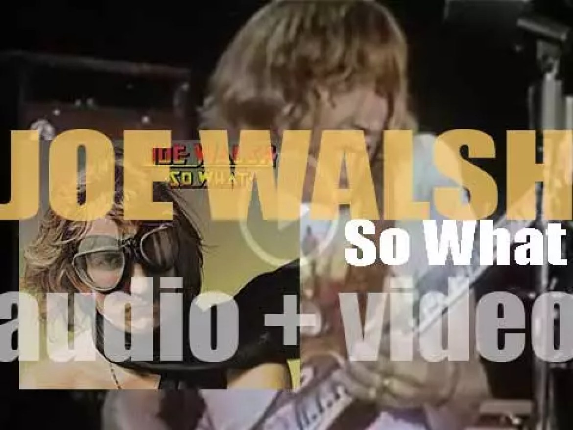 Joe Walsh releases his third solo album : 'So What' (1974)