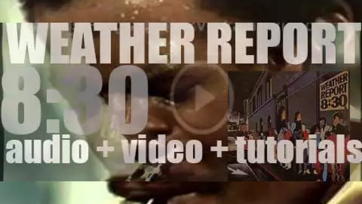 Weather Report record  '8:30,' a double live album for Columbia (1979)