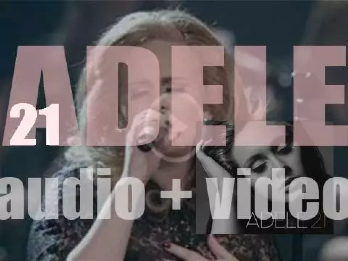 Adele releases '21' featuring 'Rolling in the Deep,' 'Someone like You,' 'Set Fire to the Rain,' 'Rumour Has It' and 'Turning Tables' (2010)