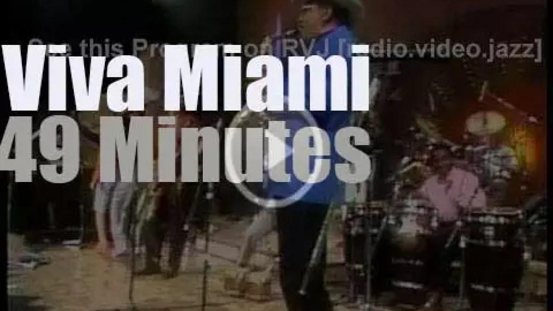 Herb, Carlos et al say 'Viva Miami!' (1989)