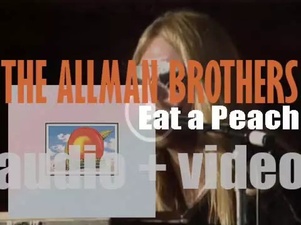 Allman Brothers Band release their third album : 'Eat a Peach' featuring 'Mountain Jam,' 'Melissa' and 'Blue Sky' (1972)