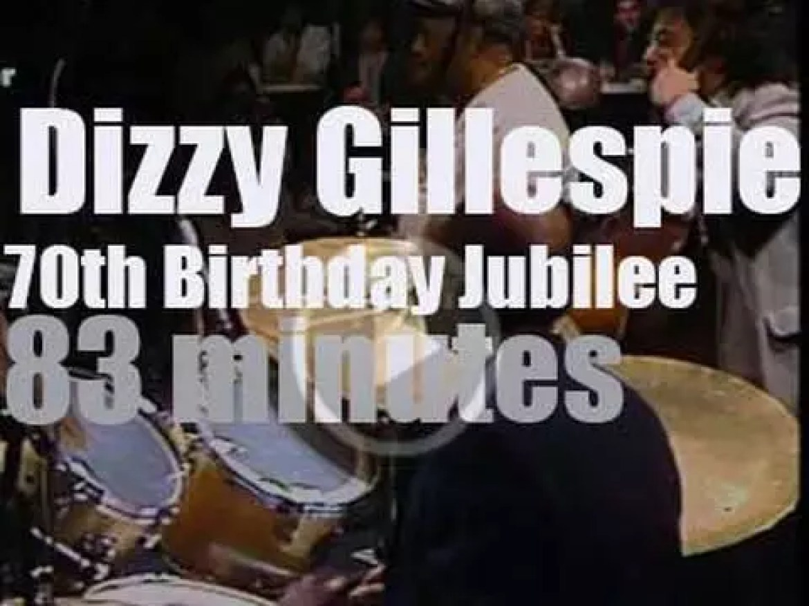 German television celebrates Dizzy Gillespie's 70th Birthday with some great jazz players (1987)