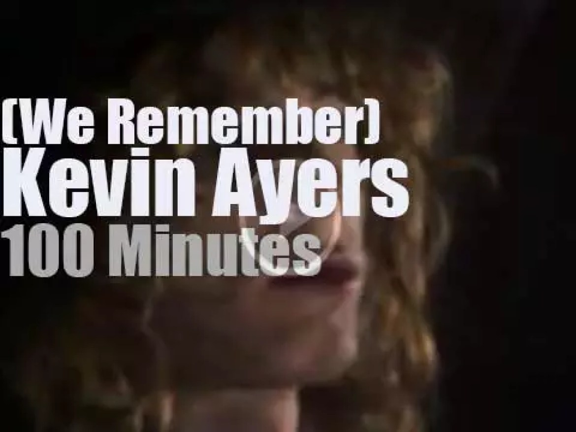 We remember Kevin Ayers