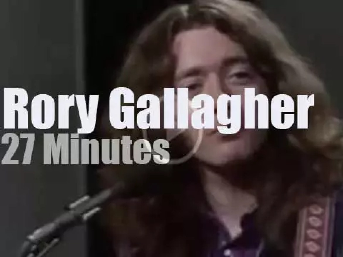 On TV today, Rory Gallagher plays the blues (1977)