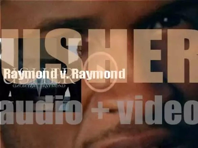 Usher releases 'Raymond v. Raymond,' his sixth album on LaFace Records (2010)