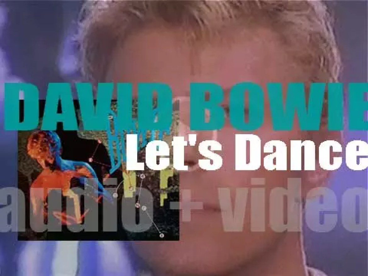 David Bowie releases 'Let's Dance' co-produced with Nile Rodgers and featuring 'China Girl' (1983)