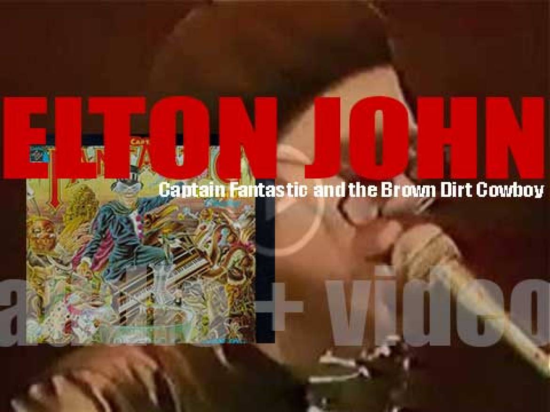 Elton John releases 'Captain Fantastic and the Brown Dirt Cowboy,' his ninth album (1975)