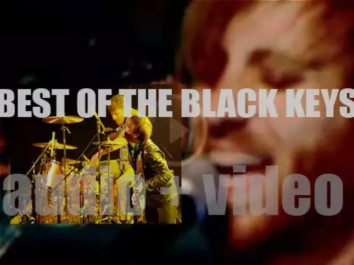Happy Birthday Dan Auerbach. Now it's time for a 'The Black Keys At Their Best'