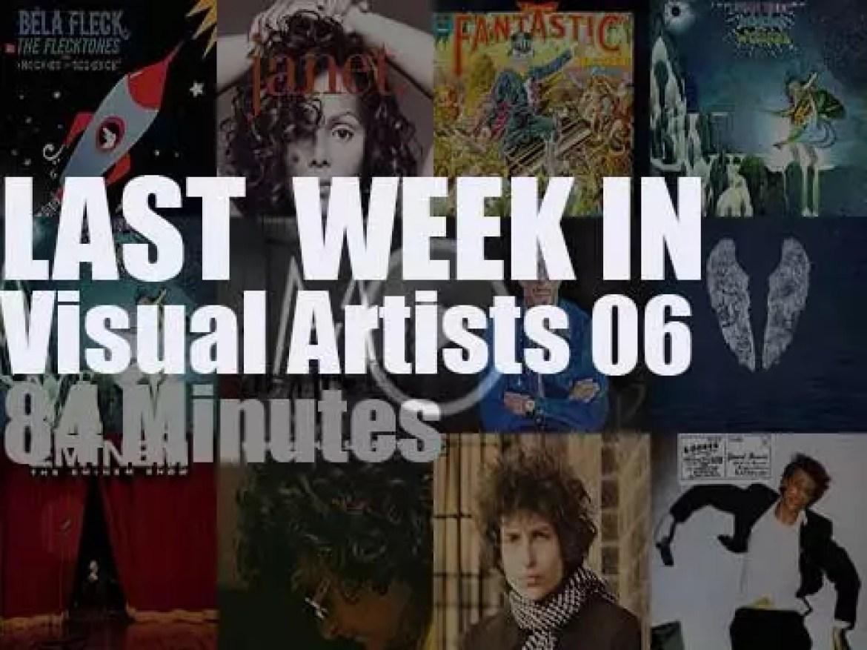 Last week In Visual Artists 06