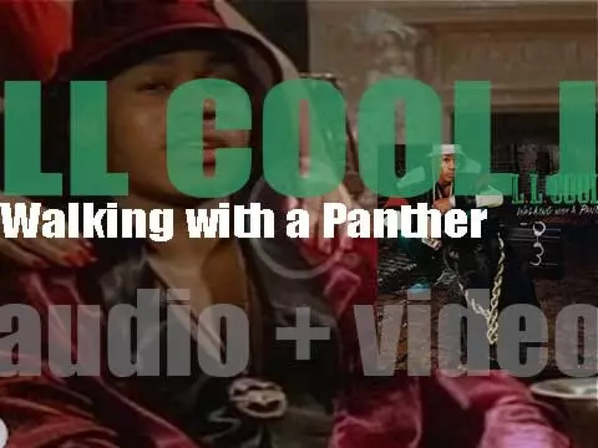 LL Cool J releases 'Walking with a Panther,' his third album featuring 'I'm That Type of Guy' (1989)